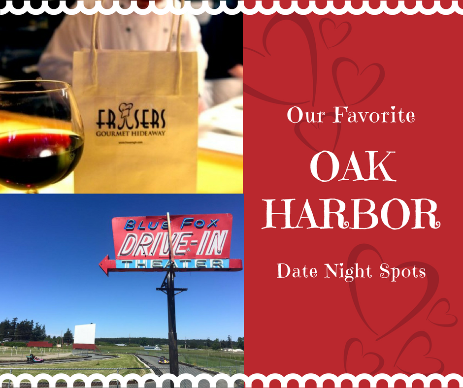Date Nights, Favorites, Oak Harbor