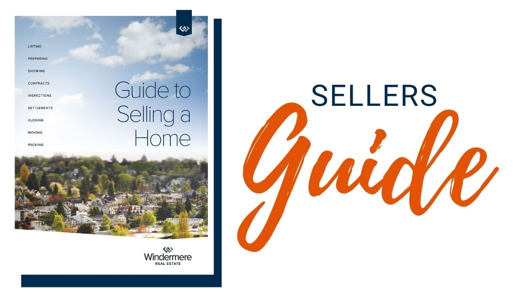 Sellers guide, Guide to selling your home, Windermere, Real estate, Whidbey Island