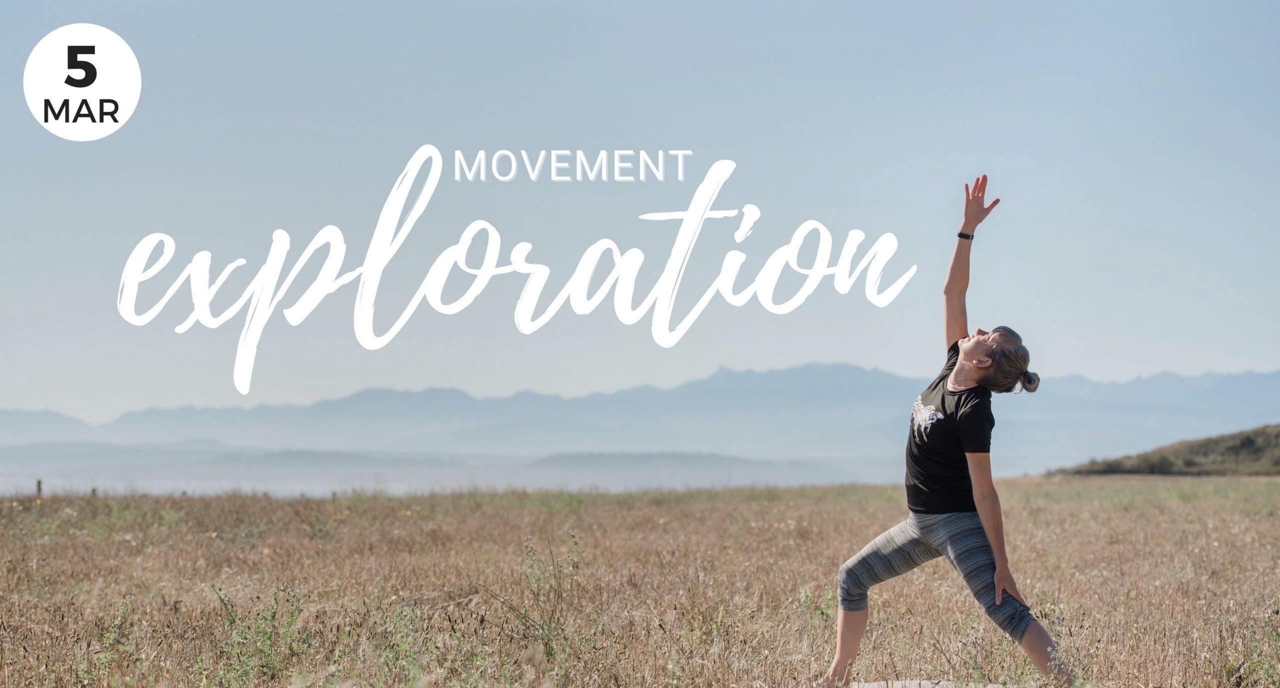 Movement Exploration